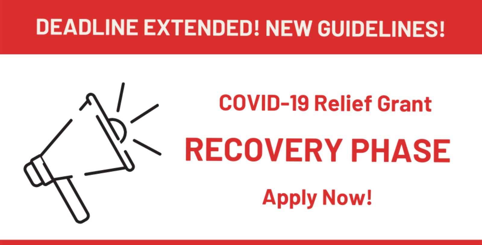 NEW Deadline for Recovery Grant application is Friday, July 31, 2020