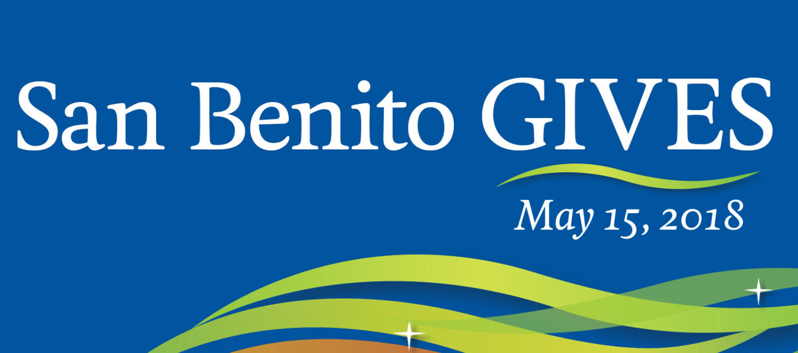 San Benito GIVES 2018 is Going to Be Huge!