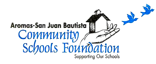Aromas-San Juan Bautista Community Schools Foundation
